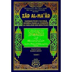 Zad Al-Maad - Viatique pour l'Au-delà recueilli dans la conduite du Meilleur des...