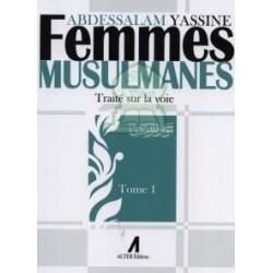 Femmes musulmanes - Traité sur la Voie (Tome 1)