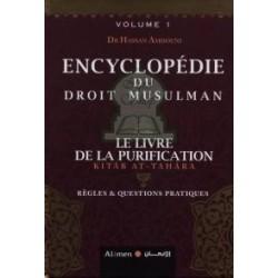 Encyclopédie du Droit Musulman (Volume 1) : Le Livre de la Purification (Kitâb At-Tahâra)