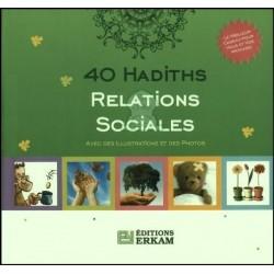 40 Hadiths Relations Sociales - avec des illustrations et des photos
