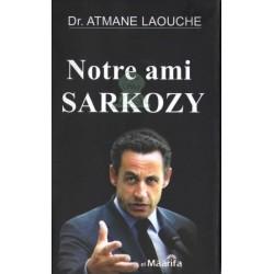 Notre Ami Sarkozy
