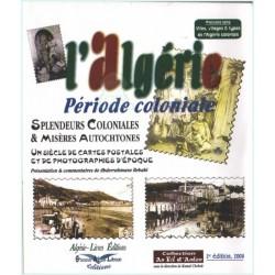 L'Algérie - Période coloniale / Première série : villes, villages et types de l'Algérie...
