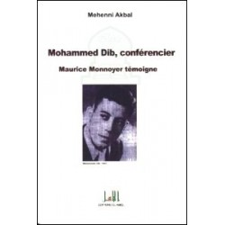 Mouhammed Dib, conférencier - Maurice Monnoyer témoigne