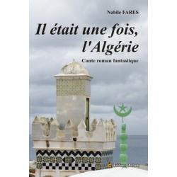 Il était une fois, l'Algérie