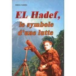 El Hadef, le symbole d'une lutte