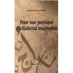 Pour une poétique du dialectal maghrébin