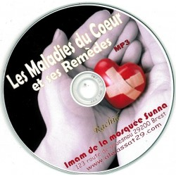 Les maladies du coeur et leurs remèdes - Conférence en langue française - MP3
