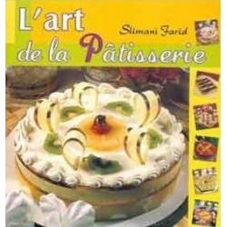 L'art de la Pâtisserie