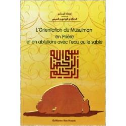 L'Orientation du Musulman en Prière et en ablutions avec l'eau ou le sable - ارشاد...