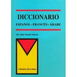 Dictionnaire espagnol/français/arabe - Diccionario Espanol - Frances - Arabe - قاموس...