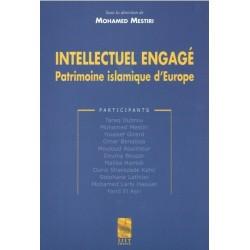 L'intellectuel engagé - Patrimoine islamique d'Europe