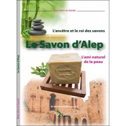 The ancestor and the king of soaps - Aleppo soap, the natural friend of the skin