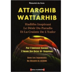 Résumé du livre Attarghib Wattarhib - Hadiths inspirant le désir du Paradis et la...