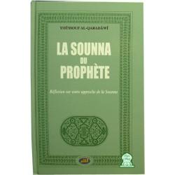 La Sounna du Prophète - Réfléxion sur notre approche de la Sounna