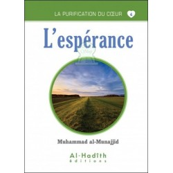 La purification du coeur 4 : L'espérance