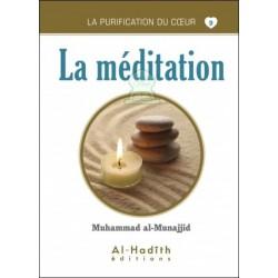 La purification du coeur 9 : La méditation