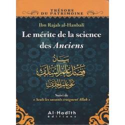 Les mérites de la science des Anciens - بيان فضل علم السلف على علم الخلف