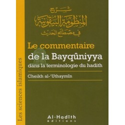 Le commentaire de la Bayqûniyya dans la terminologie du hadith - شرح المنظومة البيقونية...