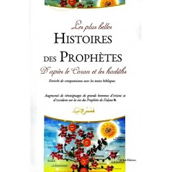 The Most Beautiful Stories of the Prophets According to the Quran and the Hadiths