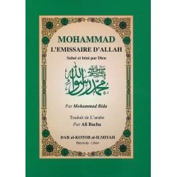 Mohammad (BSDL) l'émissaire d'Allah