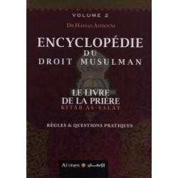Encyclopédie du Droit Musulman (Volume 2) : Le Livre de la Prière (Kitâb As-Salât)