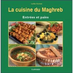 La cuisine du Maghreb : Entrées et pains