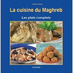 La cuisine du Maghreb : Les plats complets