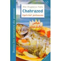 """Chahrazed """" Spécial recette de poissons"""""""