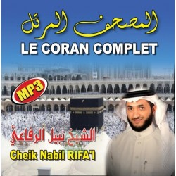 The complete Quran in MP3 format By Cheikh Nabil RIFAI