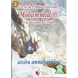 Mohammed et la naissance de l'Islam (tome 2)