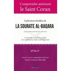 Comprendre aisément Le Saint Coran - Explications détaillées de la Sourate al-Baqara
