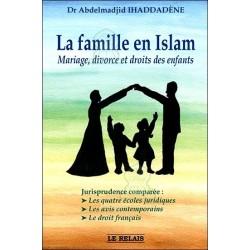 La famille en Islam : mariage, divorce et droits des enfants
