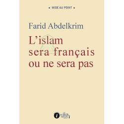 L'Islam sera français ou ne sera pas