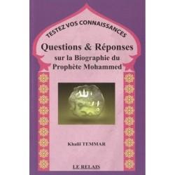 Questions & Réponses sur la Biographie du Prophète Mohammed - Testez vos connaissances
