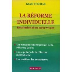 La réforme individuelle : Résolution d'un cœur vivant