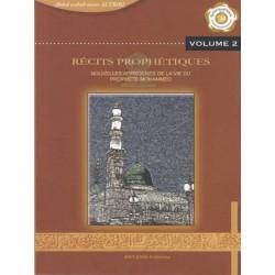 Récits prophétiques, nouvelles approches de la vie du Prophète Mohammed - Vol. 2