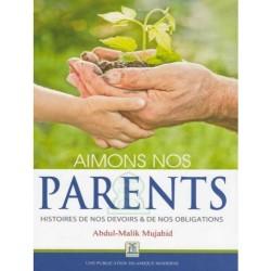 Aimons nos parents - Histoires de nos devoirs et nos obligations