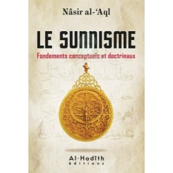 Le sunnisme : fondements conceptuels et doctrinaux
