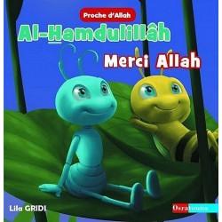 Collection Proche d'Allah : Al-Hamdulillâh - Merci Allah