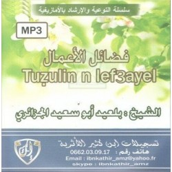 Meritorious Works / Tuzulin n lef3ayel in Tamazight by Cheikh Abou Said Al-Jazairi (mp3...