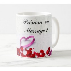 Mug with personalized messages (hearts and rose petals)