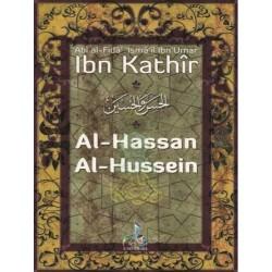 Al-Hassan et Al-Hussein - qu'Allah les agrée -