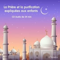 CD La Prière et la purification expliquées aux enfants (D'après Ibn Bâz et...