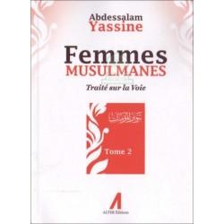 Femmes musulmanes - Traité sur la voie (Tome 2)