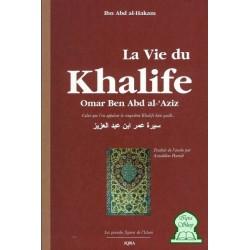 La vie du khalife Omar Ben Abd al-'Aziz