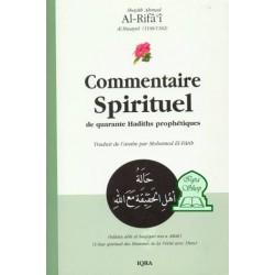 Commentaire spirituel de quarante Hadiths prophétiques