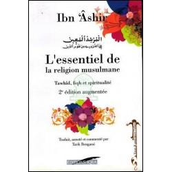 L'Essentiel de la Religion Musulmane (Tawhid, Fiqh et Spiritualité) - Version cartonnée