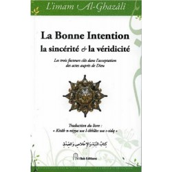 La bonne Intention, la sincérité et la véridicité