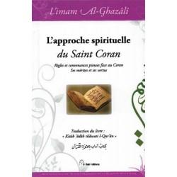 L'approche spirituelle du Saint Coran