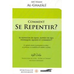 Comment se repentir ? Se repentir de quoi, auprès de qui, pourquoi, quand, et comment ?
